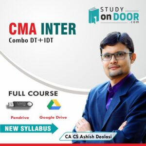 CMA Intermediate Combo (Indirect + Direct Taxation) Full Course by CA Ashish Deolasi