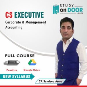 CS Executive (Module II) Corporate and Management Accounting New Syllabus by CA Sandeep Arora