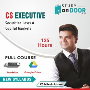 CS Executive (Module II) Securities Laws and Capital Markets by CS Nitesh Kumar Jaiswal