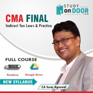 CMA Final Indirect Tax Laws and Practice (Paper 6) Full Course by CA Suraj Agrawal