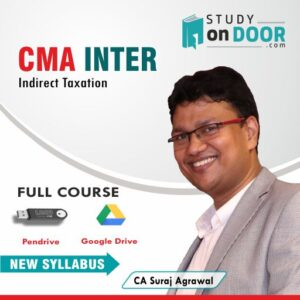 CMA Intermediate Indirect Taxation (Paper 7) Full Course by CA Suraj Agrawal