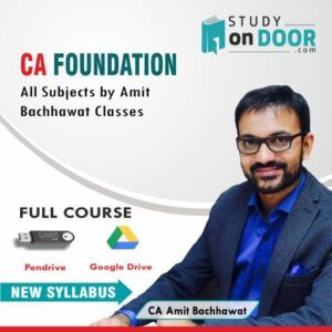 CA Foundation All Subjects Full Course by CA Amit Bachhawat