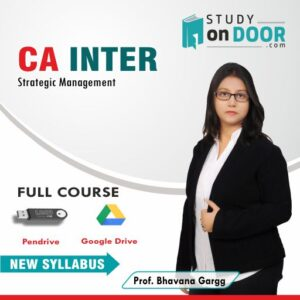 CA Intermediate Strategic Management (SM) by Prof Bhavana Gargg