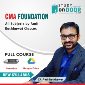 CMA Foundation All Subjects Full Course by CA Amit Bachhawat