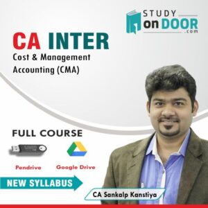 CA Intermediate Cost and Management Accounting (CMA) Full Course by CA Sankalp Kanstiya