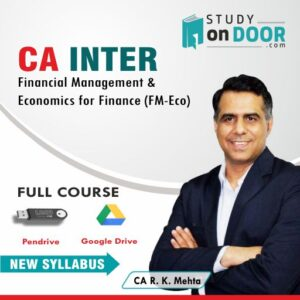 CA Intermediate Financial Management & Economics for Finance (FM-Eco) Full Course by CA RK Mehta