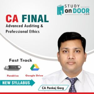 CA Final Advanced Auditing and Professional Ethics Fast Track by CA Pankaj Garg