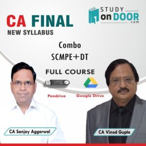 CA Final Combo (SCMPE-DT) by CA Sanjay Aggarwal and CA Vinod Gupta