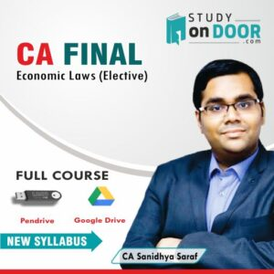 CA Final Economic Laws (Elective) by CA Sanidhya Saraf