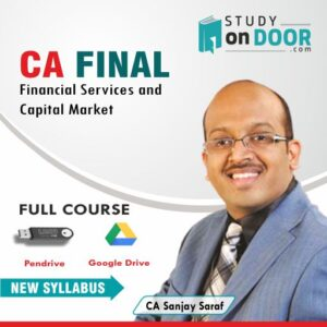 CA Final Financial Services & Capital Market (FSCM) (Elective) by CA Sanjay Saraf