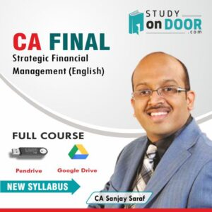 CA Final Strategic Financial Management (SFM) (English) by CA Sanjay Saraf
