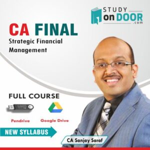 CA Final Strategic Financial Management (SFM) by CA Sanjay Saraf