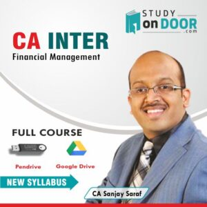 CA Intermediate Financial Management (FM) by CA Sanjay Saraf
