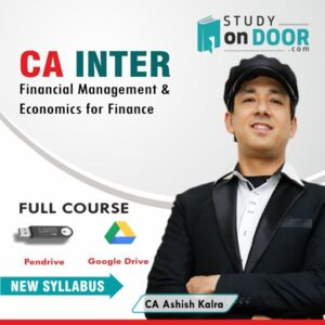 CA Intermediate Financial Management and Economics for Finance (FM-Eco) by CA Ashish Kalra