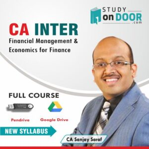 CA Intermediate Financial Management and Economics for Finance (FM-Eco) by CA Sanjay Saraf