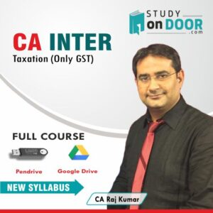 CA Intermediate GST by CA Raj Kumar