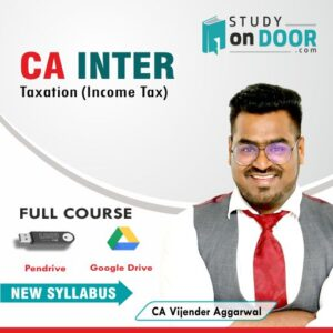 CA Intermediate Taxation (Income Tax) by CA Vijender Aggarwal