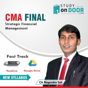 CMA Final Strategic Financial Management (SFM) Fast Track by CA Nagendra Sah
