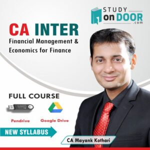CA Intermediate Financial Management and Economics for Finance (FM-Eco) by CA Mayank Kothari