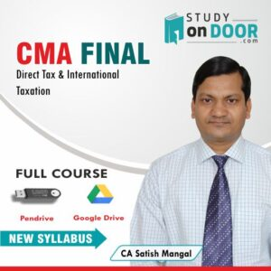CMA Final Direct Tax Laws and International Taxation (DT) by CA Satish Mangal