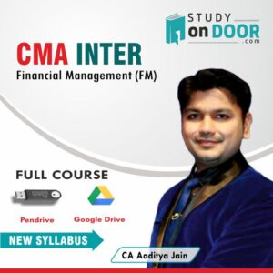 CMA Intermediate Financial Management (FM) by CA Aaditya Jain