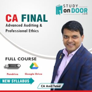 CA Final Advanced Auditing & Professional Ethics by CA Amit Tated