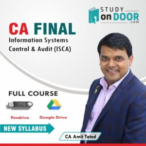 CA Final Information Systems Control & Audit (ISCA) by CA Amit Tated
