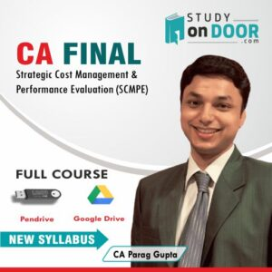 CA Final Strategic Cost Management & Performance Evaluation (SCMPE) by CA Parag Gupta