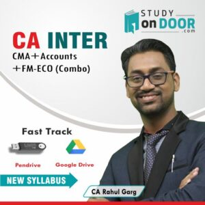 CA Intermediate Combo (CMA+Accounts+FM-Eco) Fast Track by CA Rahul Garg