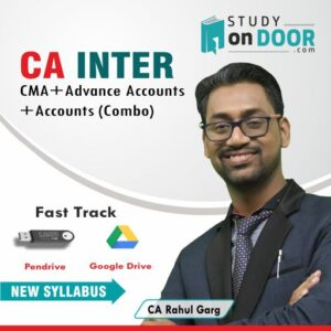 CA Intermediate Combo (CMA+Advance Accounts+Accounts) Fast Track by CA Rahul Garg