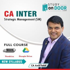 CA Intermediate Strategic Management (SM) by CA Amit Tated