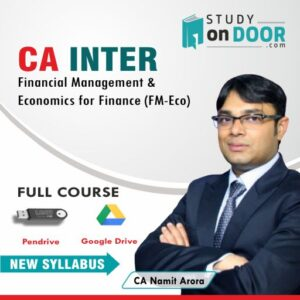 CA Intermediate Financial Management & Economics for Finance (FM-Eco) by CA Namit Arora