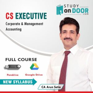 CS Executive Corporate & Management Accounting by CA Arun Setia