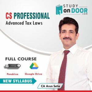 CS Professional Advanced Tax Laws by CA Arun Setia